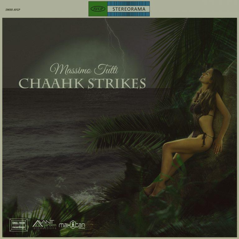MASSIMO TUTTI - CHAAHK STRIKES exotica / soundtrack