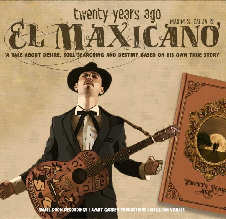 EL MAXICANO - TWENTY YEARS AGO chamber Pop