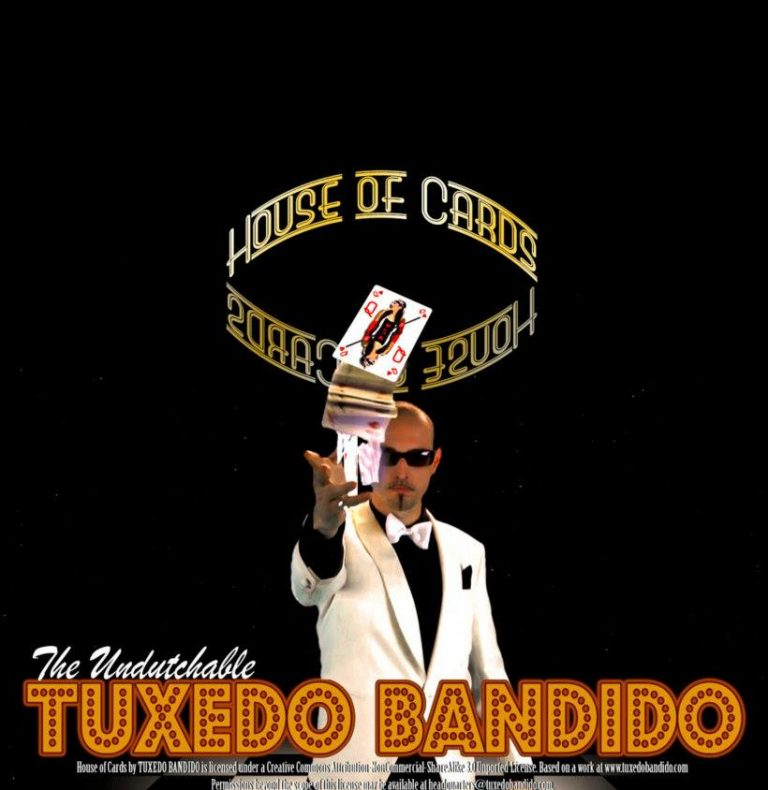 TUXEDO BANDIDO - HOUSE OF CARDS alternative pop
