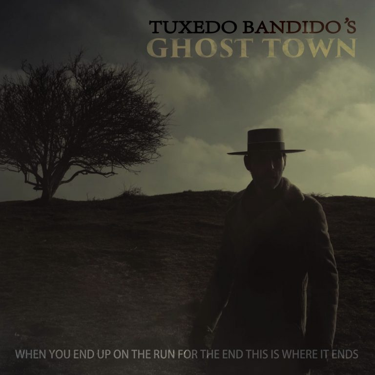 TUXEDO BANDIDO - GHOST TOWN alternative Pop